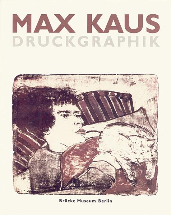 Max Kaus Druckgraphik